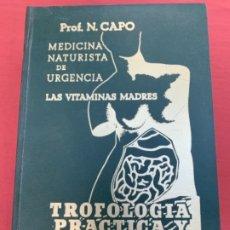 Libros antiguos: TRIFOLOGÍA, PRÁCTICA Y TROFOTERAPIA. Lote 174005093