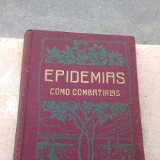Libros antiguos: LIBRO EPIDEMIAS COMO COMBATIRLAS - DE P.A DE FOREST -. Lote 174270212