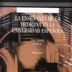 Libros antiguos: LA ENSEÑANZA DE LA MEDICINA EN LA UNIVERSIDAD ESPAÑOLA JOSÉ DANÓN PRIMERA Y SEGUNDA PARTE. Lote 174519422
