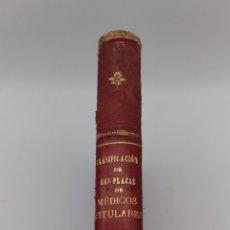 Libros antiguos: CLASIFICACIÓN DE LAS PLAZAS MÉDICOS TITULARES 1905. Lote 174652613