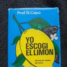 Libros antiguos: LIBRITO YO ESCOGI EL LIMON. PROF. N. CAPO. Lote 175432234