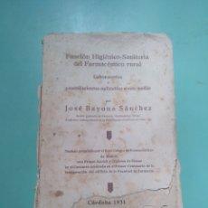 Libros antiguos: FUNCIÓN HIGIÉNICO-SANITARIA DEL FARMACÉUTICO RURAL. CÓRDOBA 1931. JOSÉ BAYONA SÁNCHEZ. Lote 175590264