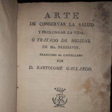 Libros antiguos: EL ARTE CONSERVAR LA SALUD Y PROLONGAR LA VIDA DE PRESSAVIN. Lote 175605120