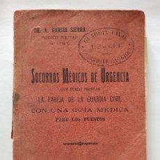 Libros antiguos: 1912, GUARDIA CIVIL, SOCORROS MÉDICOS DE URGENCIA. Lote 175859944