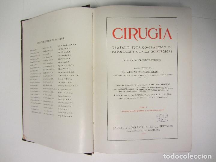 Libros antiguos: CIRUGÍA.TRATADO TEORICO-PRÁCTICO 1910-1911-1912-1914-1915. LOTE DE 5 TOMOS ILUSTRADOS- W. W. KEEN - Foto 3 - 176002245