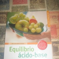 Libros antiguos: EQUILIBRIO ÁCIDO-BASE EDITORIAL HISPANO EUROPEA, S.A. FITTNES CULTURISMO ATLETISMO JUDO MMA FUTBOL. Lote 176454244