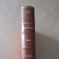 Libros antiguos: ANTIGUO LIBRO. ARCHIVOS DE OFTALMOLOGÍA HISPANO-AMERICANOS, 1934. TOMO XXXIV BARCELONA. Lote 176576704
