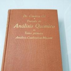 Libros antiguos: TRATADO ANÁLISIS QUÍMICO. TOMO I. JOSÉ CASARES. ED. VICTORIANO SUÁREZ.. Lote 176741955
