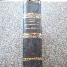 Libros antiguos: LECCIONES DE HISTORIA NATURAL FARMACEUTICA Y DE FARMACOLOGIA NATURAL -- FRUCTUOSO PLANS 1870 --. Lote 177303699