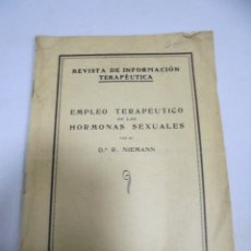 Libros antiguos: EMPLEO TERAPEUTICO DE LAS HORMONAS SEXUELES. DR R.NIEMANN.. Lote 177386918