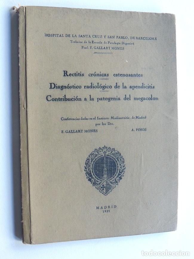 HOSPITAL DE LA SANTA CRUZ Y SAN PABLO - BARCELONA / PATOLOGIA DIGESTIVA / F. GALLART MONES / 1931 (Libros Antiguos, Raros y Curiosos - Ciencias, Manuales y Oficios - Medicina, Farmacia y Salud)