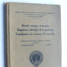 Libros antiguos: HOSPITAL DE LA SANTA CRUZ Y SAN PABLO - BARCELONA / PATOLOGIA DIGESTIVA / F. GALLART MONES / 1931. Lote 177400068