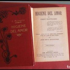 Libros antiguos: HIGIENE DEL AMOR. PABLO MANTEGAZZA. 2 TOMOS. Lote 177495844