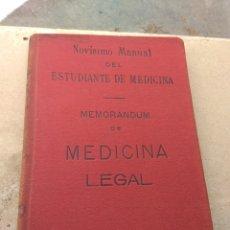 Libros antiguos: NOVÍSIMO MANUAL DEL ESTUDIANTE DE MEDICINA - MEMORANDUM DE MEDICINA LEGAL AÑO 1911. Lote 177575874