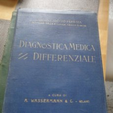 Libros antiguos: DIAGNOSTICA MEDICA DIFFERENZIALE. 1929. ALFONSO WASSERMANN. EN ITALIANO.. Lote 177648238