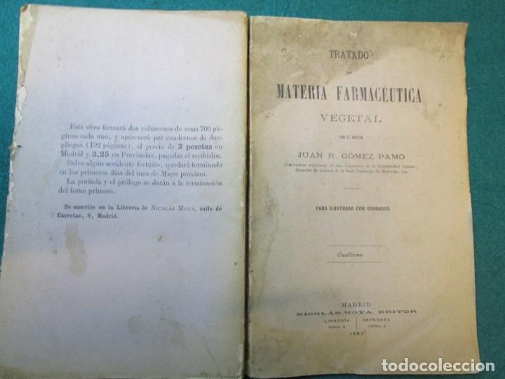FARMACIA TRATADO MATERIA FARMACEUTICA VEGETAL - JUAN GOMEZ PAMO - EDI MOYA 1892 ILUSTRADO + INFO (Libros Antiguos, Raros y Curiosos - Ciencias, Manuales y Oficios - Medicina, Farmacia y Salud)