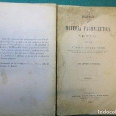 Libros antiguos: FARMACIA TRATADO MATERIA FARMACEUTICA VEGETAL - JUAN GOMEZ PAMO - EDI MOYA 1892 ILUSTRADO + INFO. Lote 177747268