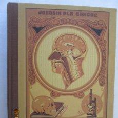 Libros antiguos: ELEMENTOS ORGANOGRAFÍA, FISIOLOGÍA E HIGIENE-JOAQUIN PLA CARGOL - DALMAU 2007.. Lote 177892777