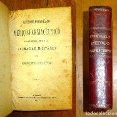 Libros antiguos: PETITORIO-FORMULARIO MÉDICO-FARMACÉUTICO PARA LOS SERVICIOS Á CARGO DE LAS FARMACIAS MILITARES.... Lote 178651611