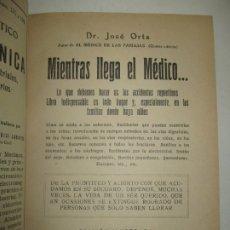 Libros antiguos: MIENTRAS LLEGA EL MÉDICO... ORTS, JOSÉ. 1927.. Lote 123225459