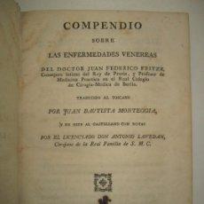 Libros antiguos: COMPENDIO SOBRE LAS ENFERMEDADES VENÉREAS. - FRITZE, JUAN FEDERICO. 1796.. Lote 123190500