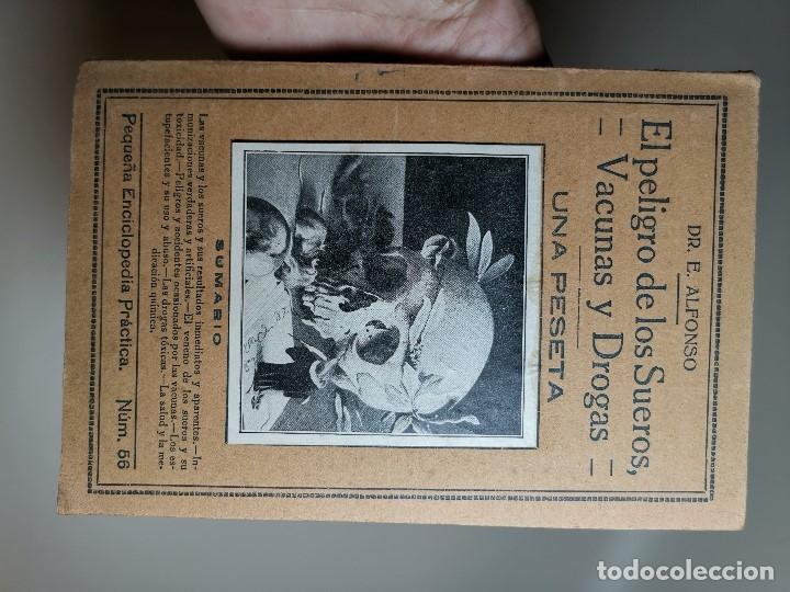 Libros antiguos: EL PELIGRO DE LOS SUEROS, VACUNAS Y DROGAS (DR. E. ALFONSO) PEQUEÑA ENCICLOPEDIA PRACTICA Nº 56 - Foto 2 - 178820706