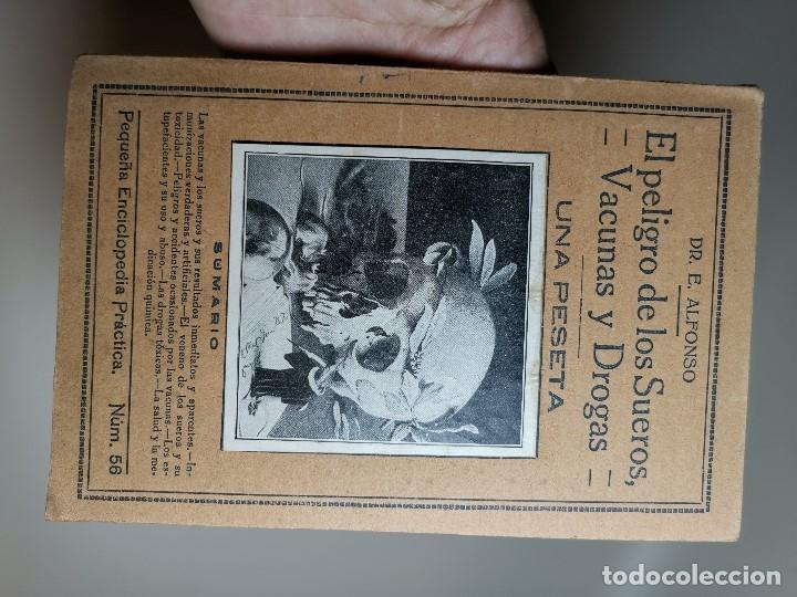 Libros antiguos: EL PELIGRO DE LOS SUEROS, VACUNAS Y DROGAS (DR. E. ALFONSO) PEQUEÑA ENCICLOPEDIA PRACTICA Nº 56 - Foto 3 - 178820706