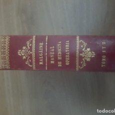 Libros antiguos: MANUAL DE MEDICINA OPERATORIA - AÑO 1848. Lote 178869510