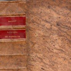 Libros antiguos: DORVAULT : BOTICA - LA OFICINA DE FARMACIA (BAILLY BAILLIERE, 1911) 1830 PÁGINAS, 2,5 KGS. DE PESO.. Lote 179027185