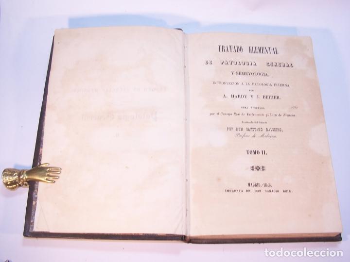 Libros antiguos: Tratado elemental de patología general y semeyología. A. Hardy y J. Behier. 2 tomos. Madrid. 1846. - Foto 9 - 179031797