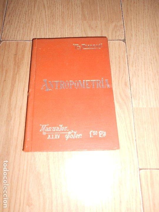 ANTROPOMETRIA - TELESFORO DE ARANZADI - MANUALES SOLER 1903 (Libros Antiguos, Raros y Curiosos - Ciencias, Manuales y Oficios - Medicina, Farmacia y Salud)