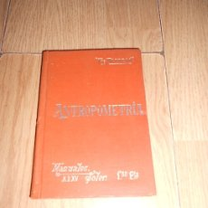 Libros antiguos: ANTROPOMETRIA - TELESFORO DE ARANZADI - MANUALES SOLER 1903. Lote 179157432