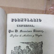 Libros antiguos: 1841 FORMULARIO UNIVERSAL TOMO III FRANCISCO ALVAREZ. Lote 179210065