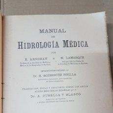 Libros antiguos: MANUAL DE HIDROLOGÍA MÉDICA DR.RODRIGUEZ PINILLA 1914. Lote 179516258