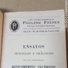 Libros antiguos: ENSAYOS SENCILLOS Y PRÁCTICOS DE LOS PRINCIPALES MEDICAMENTOS GALENICOS 1904. Lote 179519365