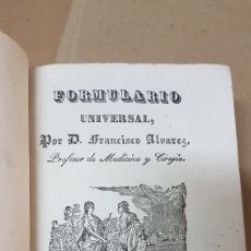 Libros antiguos: FORMULARIO UNIVERSAL TOMO II FRANCISCO ÁLVAREZ 1841. Lote 179519967