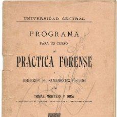 Libros antiguos: PROGRAMA PARA UN CURSO DE PRÁCTICA FORENSE - TOMÁS MONTEJO Y RICA - UNIVERSIDAD CENTRAL, MADRID 1918. Lote 180111252