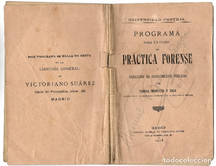 Libros antiguos: PROGRAMA PARA UN CURSO DE PRÁCTICA FORENSE - TOMÁS MONTEJO Y RICA - UNIVERSIDAD CENTRAL, MADRID 1918 - Foto 2 - 180111252