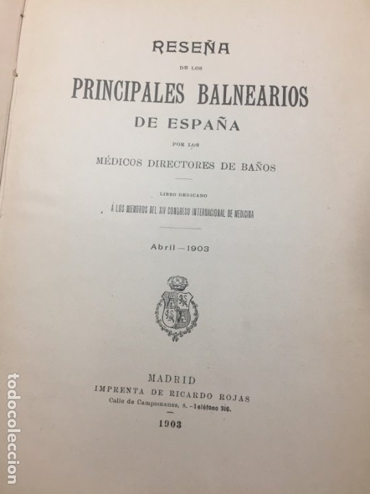 Libros antiguos: AGUAS MINERO MEDICINALES DE ESPAÑA (1903) PRINCIPALES BALNEARIOS DE ESPAÑA - Foto 2 - 180281525