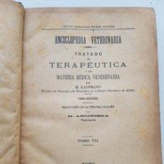 Libros antiguos: TRATADO DE TERAPEUTICA Y DE MATERIA MEDICA VETERINARIA TOMO VII 1905. Lote 180343210