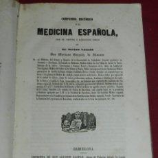 Libros antiguos: (MF) MARIANO GONZALEZ DE SÁMANO - COMPENDIO HISTORICO DE LA MEDICINA ESPAÑOLA + APENDICE 1850. Lote 180477956
