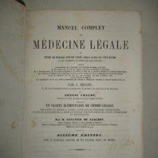 Libros antiguos: MANUEL COMPLET DE MÉDECINE LÉGALE OU RÉSUMÉ DES MEILLEURS OUVRAGES..BRIAND, J., CHAUDÉ, ERNEST. 1858. Lote 181400661