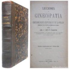 Libros antiguos: 1881 - MEDICINA - GINECOLOGÍA - LECCIONES DE GINECOPATÍA - ENFERMEDADES ESPECIALES DE LA MUJER. Lote 181610501