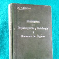 Libri antichi: ELEMENTOS DE ORGANOGRAFIA Y FISIOLOGIA NOCIONES HIGIENE-MANUEL CAZURRO-GERONA-MUY ILUSTRADO-1920.. Lote 182161935