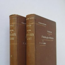 Libros antiguos: MANUAL DE PATOLOGIA INTERNA - F. J. COLLET - 2 TOMOS. Lote 182381076