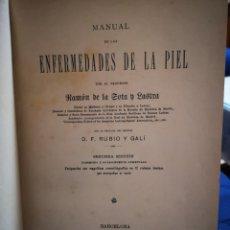 Libros antiguos: 1900 / MANUAL DE LAS ENFERMEDADES DE LA PIEL - SOTA Y LASTRA, RAMÓN DE LA. Lote 183034538