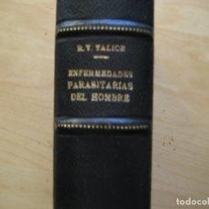 Libros antiguos: ENFERMEDADES PARASITARIAS DEL HOMBRE-RODOLFO V. TALICE - PARASITOLOGÍA- - ENVÍO CERTIFICADO 8,99. Lote 183369432