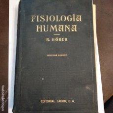 Libros antiguos: TRATADO DE FISIOLOGÍA HUMANA DR RUDOLF HOBER ED LABOR 1933. Lote 183583487