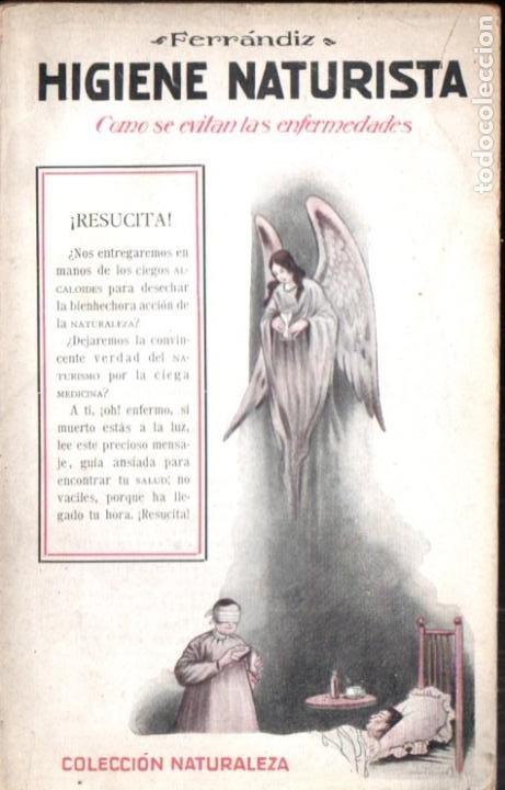 FERRÁMDIZ : HIGIENE NATURISTA (SINTES, C. 1920) INTONSO (Libros Antiguos, Raros y Curiosos - Ciencias, Manuales y Oficios - Medicina, Farmacia y Salud)