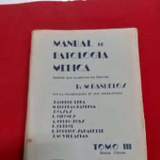 Libros antiguos: ANTIGUO LIBRO MANUAL DE PATOLOGÍA MÉDICA DR BAÑUELOS TOMO 3 QUINTA EDICIÓN 1946. Lote 184131458